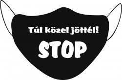 https://csattano.hu/media_ws/10003/2006/idx/maszk-tul-kozel-jottel-stop-.jpg